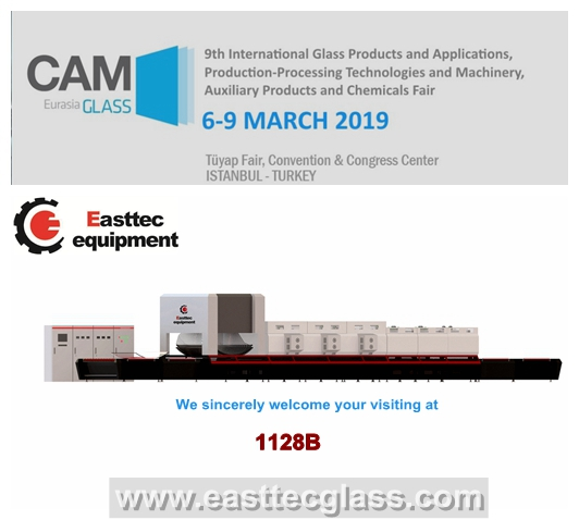 Easttec will attend Eurasia Glass 2019 in March in Turkey